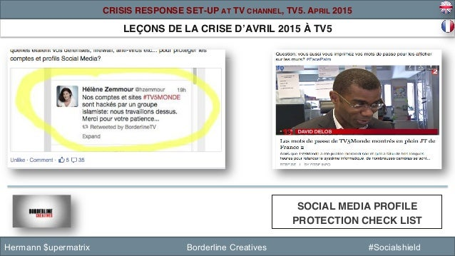 LEÇONS DE LA CRISE D'AVRIL 2015 À TV5! SOCIAL MEDIA PROFILE PROTECTION CHECK LIST ! Hermann $upermatrix Borderline Creativ...