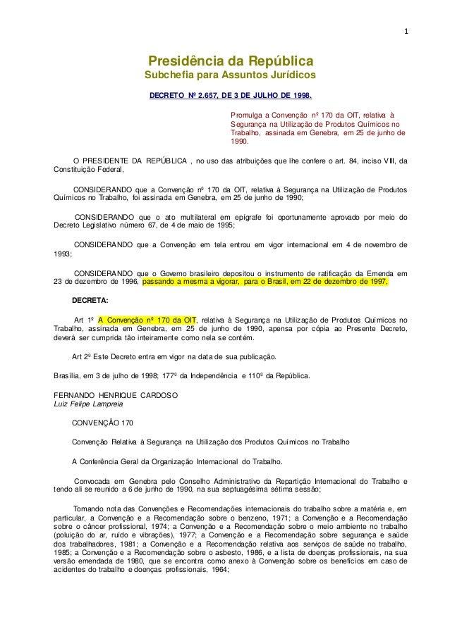 1  Presidência da República  Subchefia para Assuntos Jurídicos  DECRETO Nº 2.657, DE 3 DE JULHO DE 1998.  Promulga a Conve...