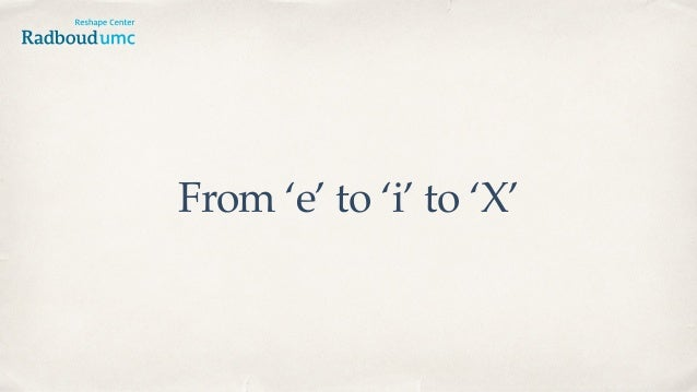 From 'e' to 'i' to 'X'