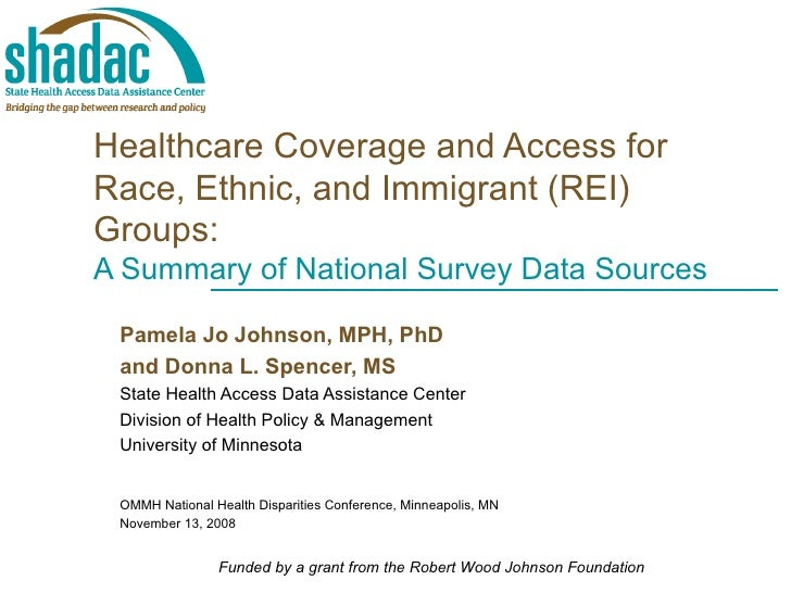 Healthcare Coverage and Access for Race, Ethnic, and Immigrant (REI) Groups:  A Summary of National Survey Data Sources Pa...