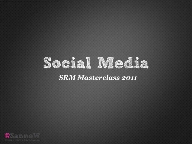 Social Media SRM Masterclass 2011
