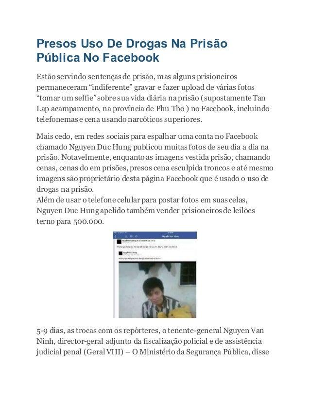 Presos Uso De Drogas Na Prisão Pública No Facebook Estão servindo sentenças de prisão, mas alguns prisioneiros permanecera...