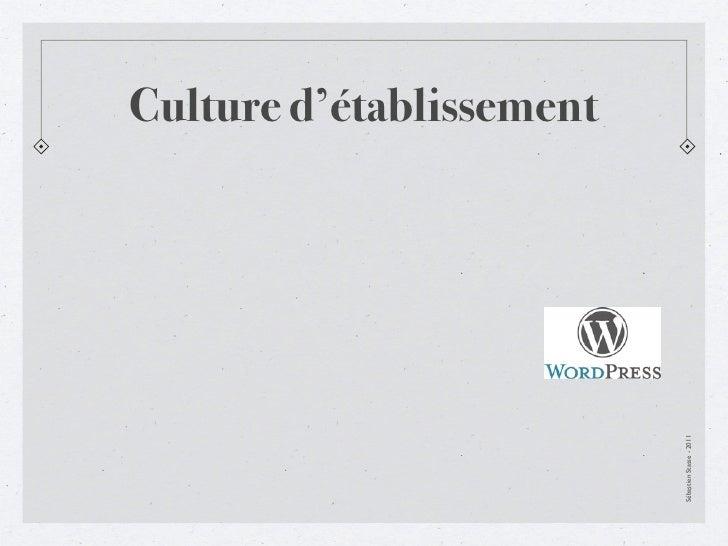 Culture d'établissement                          Sébastien Stasse - 2011