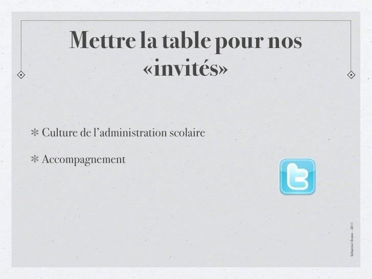 Mettre la table pour nos             «invités»Culture de l'administration scolaireAccompagnement                          ...