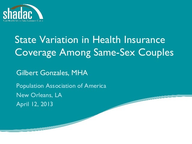 Funded by a grant from the RobertWood Johnson Foundation State Variation in Health Insurance Coverage Among Same-Sex Coupl...