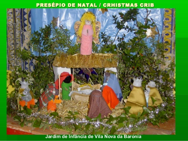 PRESÉPIO DE NATAL // CCRRHHIISSTTMMAASS CCRRIIBB  Luisa Fadista  Jardim de Infância de Vila Nova da Baronia