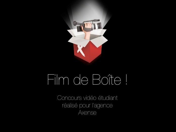 Film de Boîte ! Concours vidéo étudiant  réalisé pour l'agence         Axense