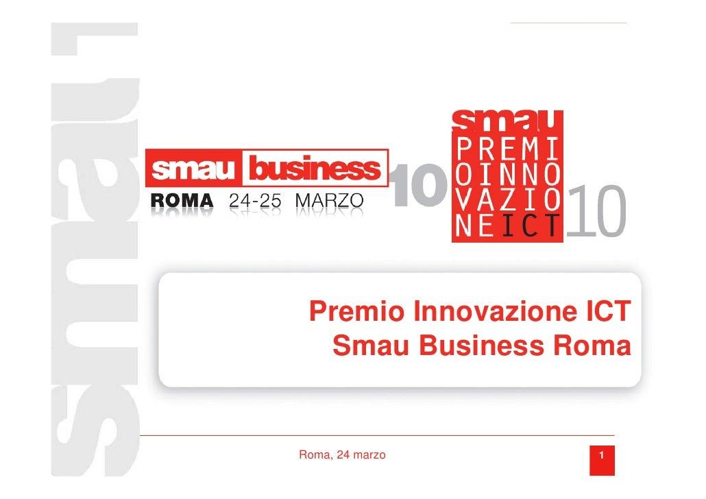 Premio Innovazione ICT   Smau Business Roma   Roma, 24 marzo      1