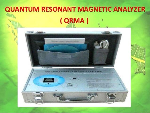 QUANTUM RESONANT MAGNETIC ANALYZER ( QRMA )