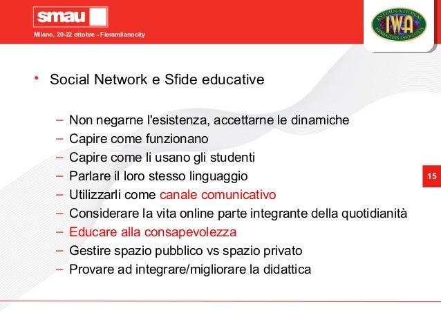 Milano, 20-22 ottobre - Fieramilanocity 15 • Social Network e Sfide educative – Non negarne l'esistenza, accettarne le din...
