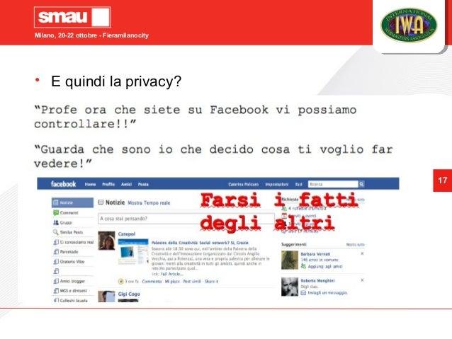 Milano, 20-22 ottobre - Fieramilanocity 17 • E quindi la privacy?