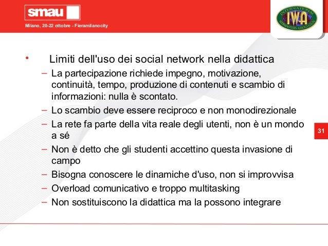Milano, 20-22 ottobre - Fieramilanocity 31 • Limiti dell'uso dei social network nella didattica – La partecipazione richie...