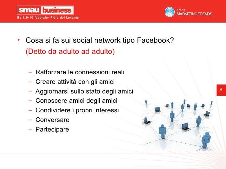 <ul><li>Cosa si fa sui social network tipo Facebook? </li></ul><ul><li>(Detto da adulto ad adulto) </li></ul><ul><ul><li>R...