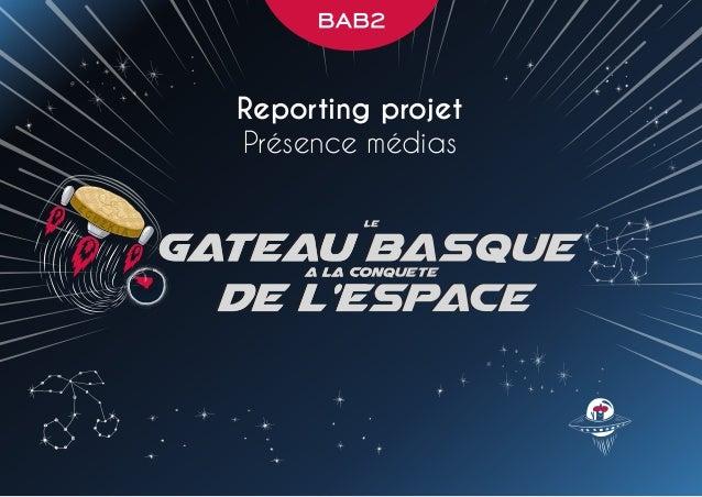 Reporting projet Présence médias