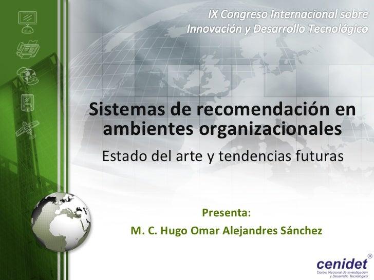 Sistemas de recomendación en   ambientes organizacionales   Estado del arte y tendencias futuras ...