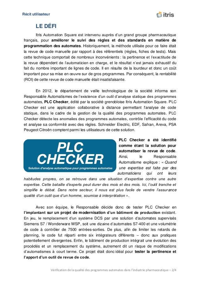 U Récit utilisateur Vérification de la qualité des programmes automates dans l'industrie pharmaceutique – 2/4 LE DÉFI Itri...