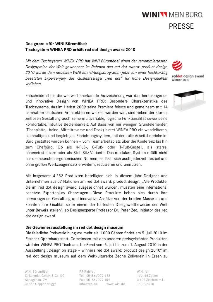 PRESSEDesignpreis für WINI Büromöbel:Tischsystem WINEA PRO erhält red dot design award 2010Mit dem Tischsystem WINEA PRO h...