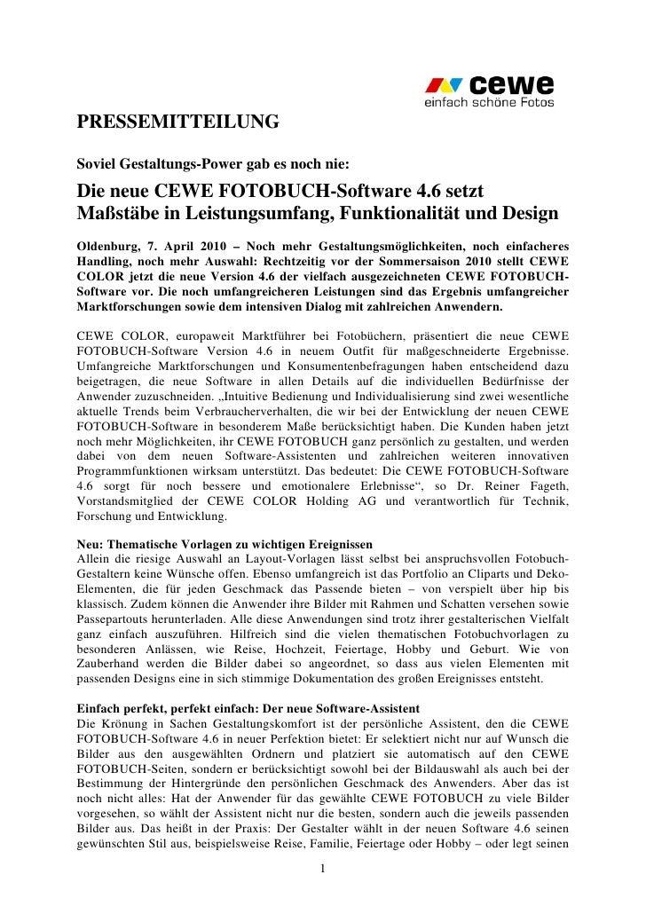 PRESSEMITTEILUNGSoviel Gestaltungs-Power gab es noch nie:Die neue CEWE FOTOBUCH-Software 4.6 setztMaßstäbe in Leistungsumf...