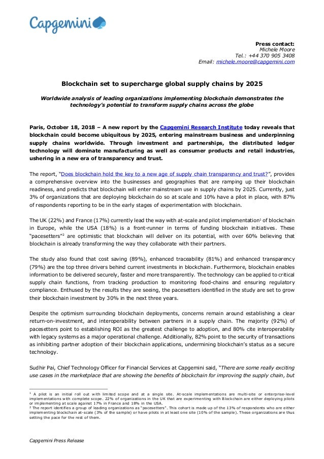 Capgemini Press Release Press contact: Michele Moore Tel.: +44 370 905 3408 Email: michele.moore@capgemini.com Blockchain ...