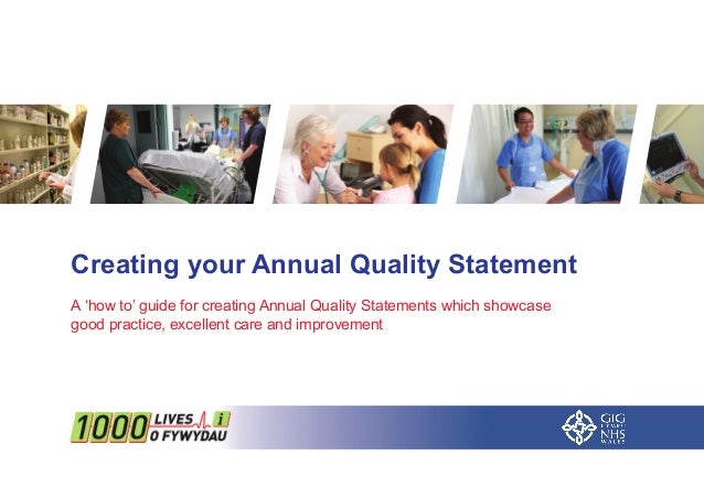Creating your Annual Quality Statement  A 'how to' guide for creating Annual Quality Statements which showcase  good pract...