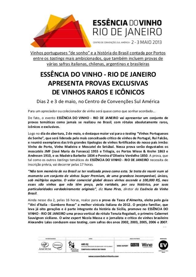 """Vinhos portugueses """"de sonho"""" e a história do Brasil contada por Portosentre os tastings mais ambicionados, que também inc..."""