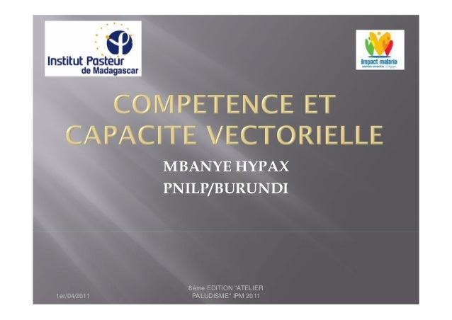"MBANYE HYPAX              PNILP/BURUNDI                8ème EDITION ""ATELIER1er/04/2011      PALUDISME"" IPM 2011"