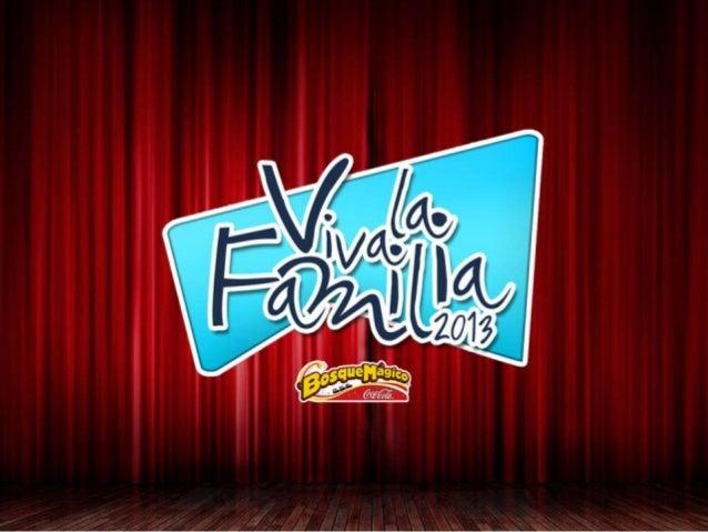 VIVA LA FAMILIA 2013