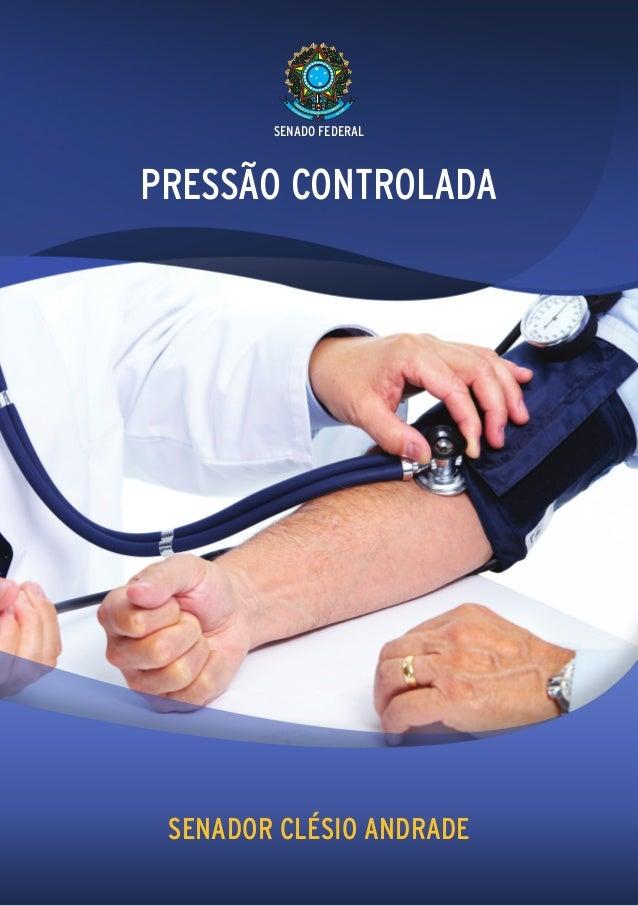 SENADO FEDERALPRESSÃO CONTROLADA SENADOR CLÉSIO ANDRADE