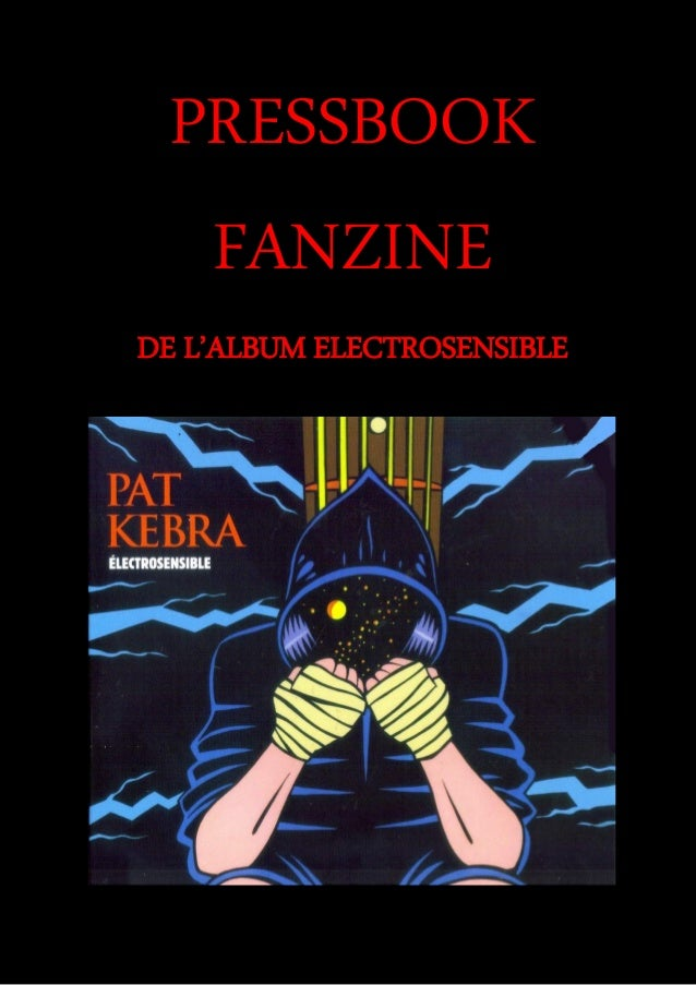 PRESSBOOK FANZINE DE L'ALBUM ELECTROSENSIBLE