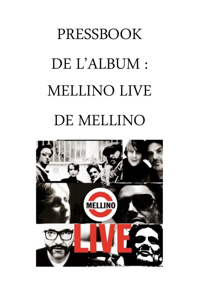 PRESSBOOK DE L'ALBUM : MELLINO LIVE DE MELLINO