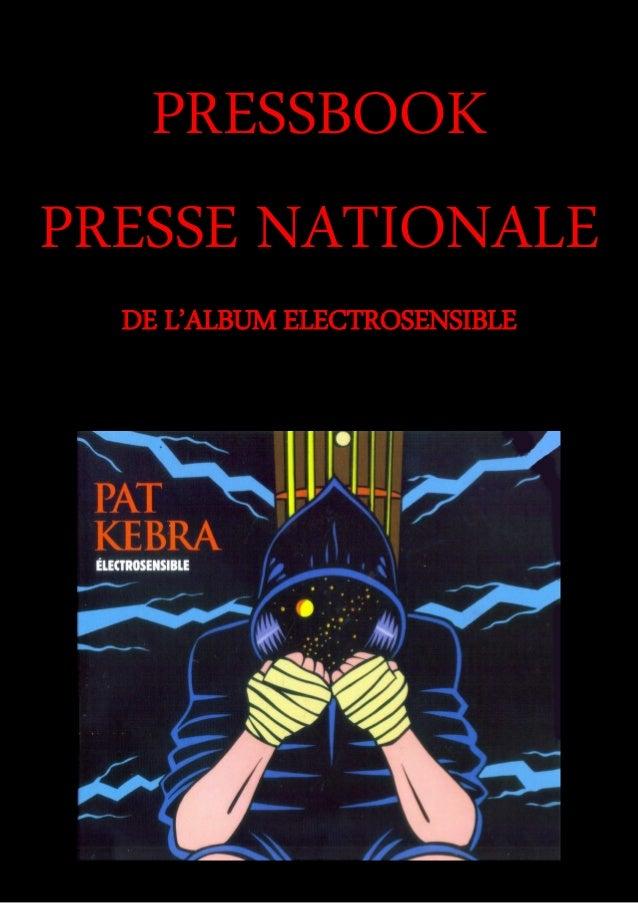 PRESSBOOK PRESSE NATIONALE DE L'ALBUM ELECTROSENSIBLE