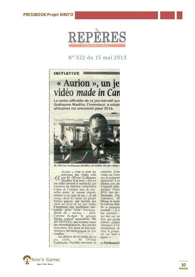 PRESSBOOK Projet KIRO'O  N° 322 du 15 mai 2013  10