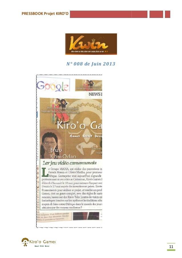 PRESSBOOK Projet KIRO'O  N° 008 de Juin 2013  11