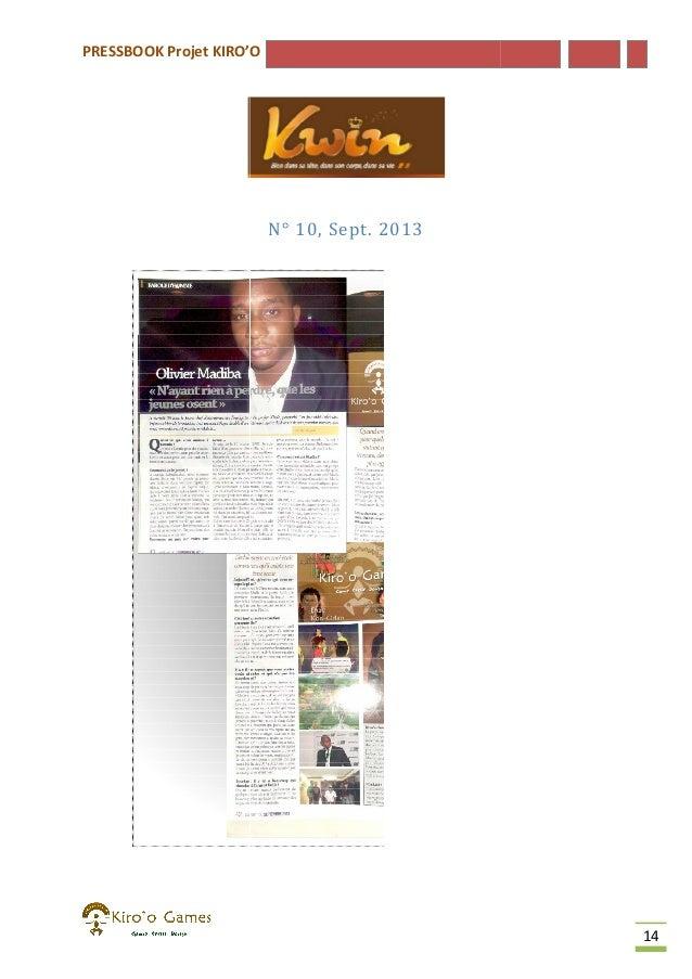PRESSBOOK Projet KIRO'O  N° 10, Sept. 2013  14