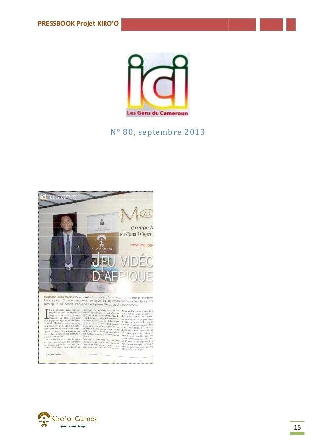 PRESSBOOK Projet KIRO'O  N° 80, septembre 2013  15
