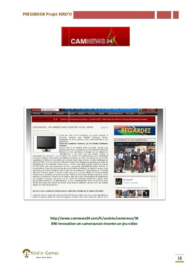 PRESSBOOK Projet KIRO'O  http://www.camnews24.com/fr/societe/cameroun/36 890-innovation innovation-un-camerounais-invente-...