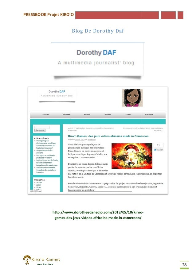 PRESSBOOK Projet KIRO'O  Blog De Dorothy Daf  http://www.dorotheedanedjo.com/2013/05/10/kiroo http://www.dorotheedanedjo.c...