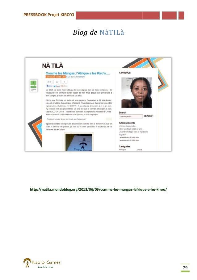 PRESSBOOK Projet KIRO'O  Blog de NàTILà  http://natila.mondoblog.org/2013/06/09/comme-les-mangas-lafrique http://natila.mo...