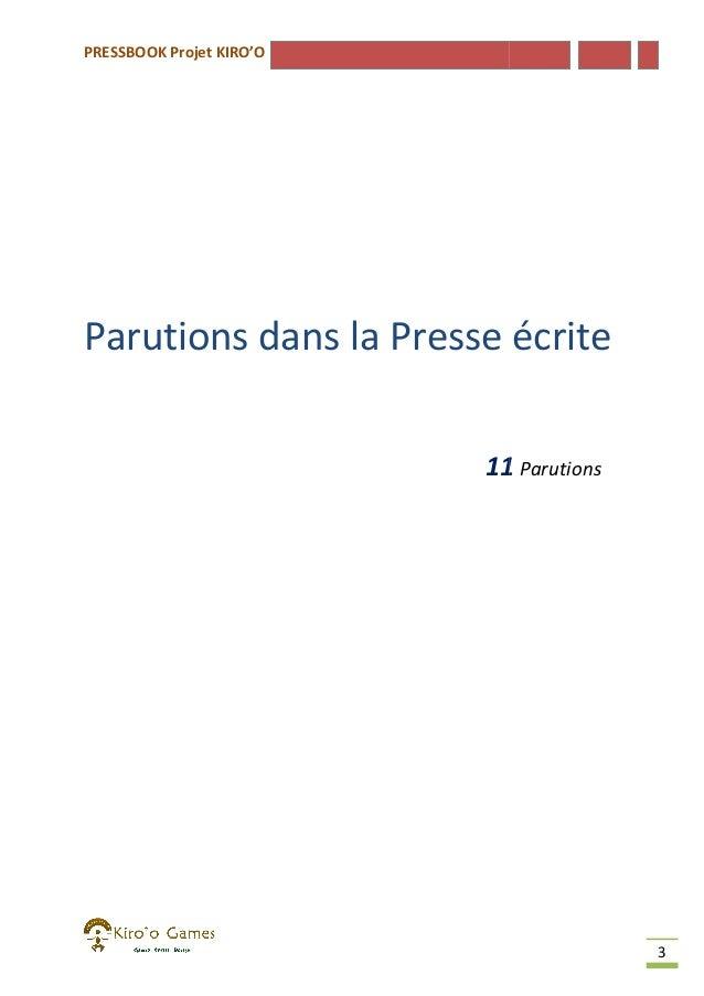 PRESSBOOK Projet KIRO'O  Parutions dans la Presse écrite Presse 11 Parutions  3