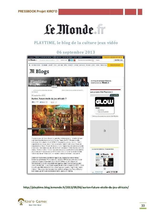 PRESSBOOK Projet KIRO'O  PLAYTIME, le blog de la culture jeux vidéo 06 septembre 2013  http://playtime.blog.lemonde.fr/201...