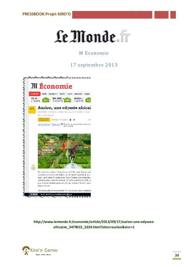 PRESSBOOK Projet KIRO'O  M Economie 17 septembre 2013  http://www.lemonde.fr/economie/article/2013/09/17/aurion-une http:/...