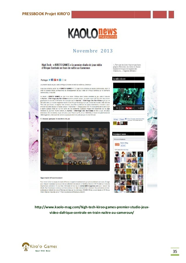 PRESSBOOK Projet KIRO'O  Novembre 2013  http://www.kaolo-mag.com/high mag.com/high-tech-kiroo-games-premier-studio studio-...