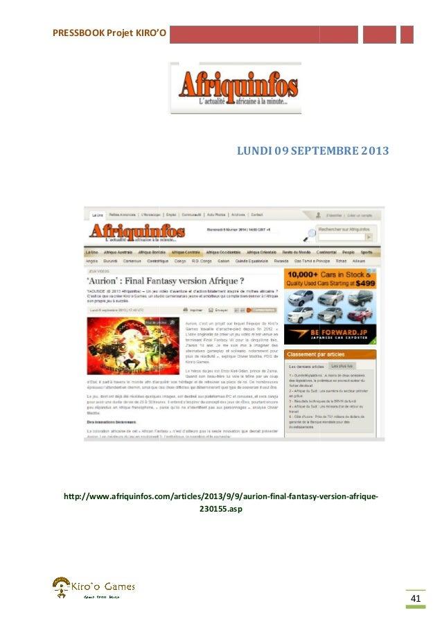 PRESSBOOK Projet KIRO'O  LUNDI 09 SEPTEMBRE 2013  http://www.afriquinfos.com/articles/2013/9/9/aurion-final-fantasy-versio...