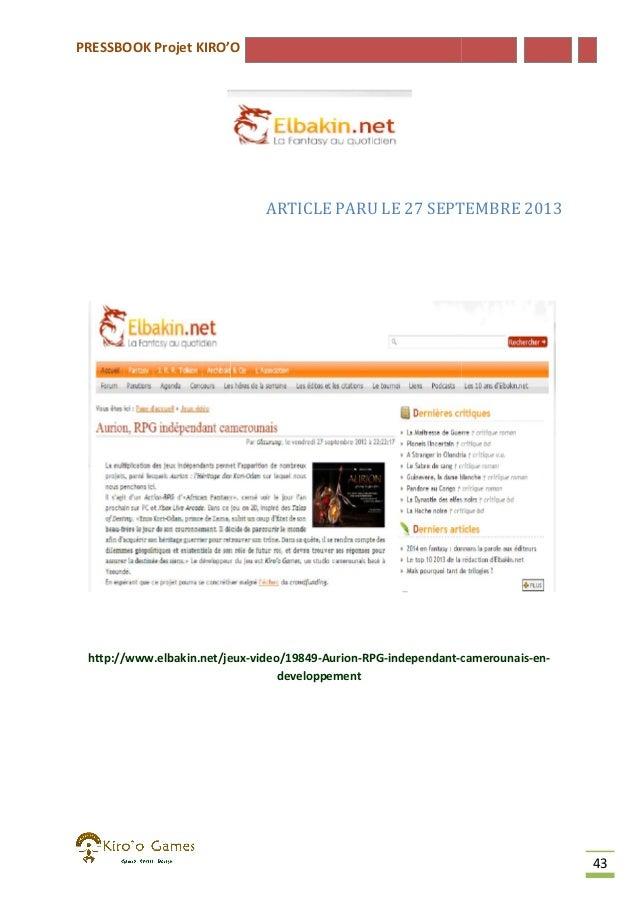 PRESSBOOK Projet KIRO'O  ARTICLE PARU LE 27 SEPTEMBRE 2013  http://www.elbakin.net/jeux-video/19849-Aurion-RPG-independant...