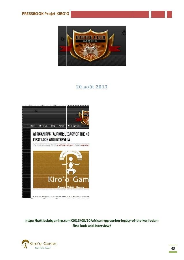 PRESSBOOK Projet KIRO'O  20 août 2013  http://battleclubgaming.com/2013/08/20/african-rpg-aurion-legacy-of http://battlecl...
