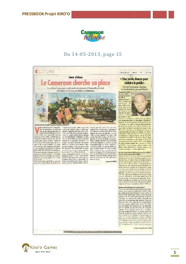 PRESSBOOK Projet KIRO'O  Du 14-05-2013, page 15  5