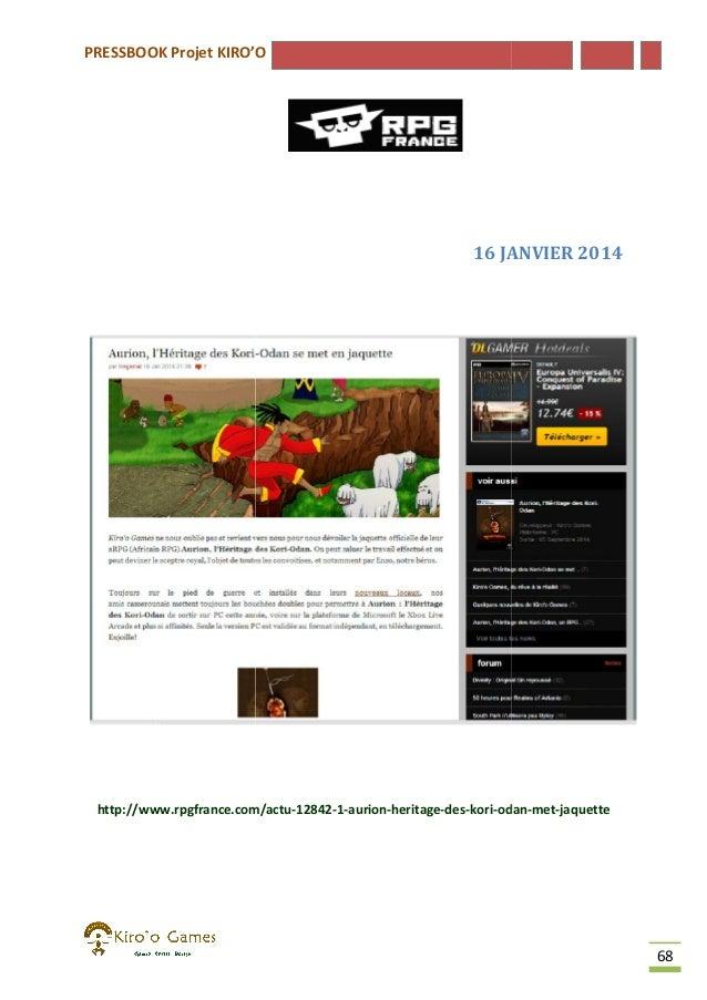 PRESSBOOK Projet KIRO'O  16 JANVIER 2014  http://www.rpgfrance.com/actu-12842-1-aurion-heritage-des-kori-odan http://www.r...