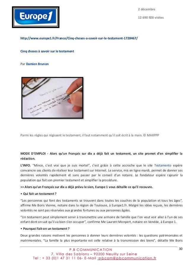 30      http://www.europe1.fr/France/Cinq-‐choses-‐a-‐savoir-‐sur-‐le-‐testament-‐1728467/   Cinq  choses...