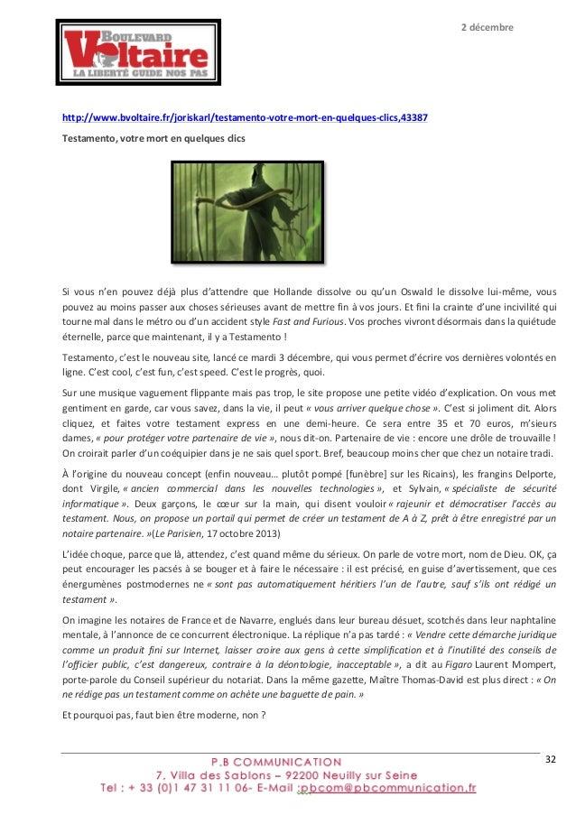 32         http://www.bvoltaire.fr/joriskarl/testamento-‐votre-‐mort-‐en-‐quelques-‐clics,43387   Testament...