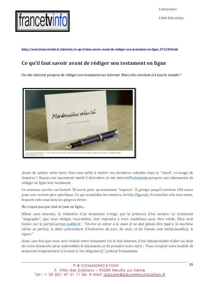 35   http://www.francetvinfo.fr/internet/ce-‐qu-‐il-‐faut-‐savoir-‐avant-‐de-‐rediger-‐son-‐testament-‐en-‐...